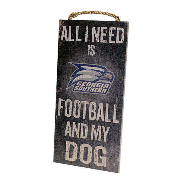 "Image For Wooden ""...Football And My Dog"" Sign"