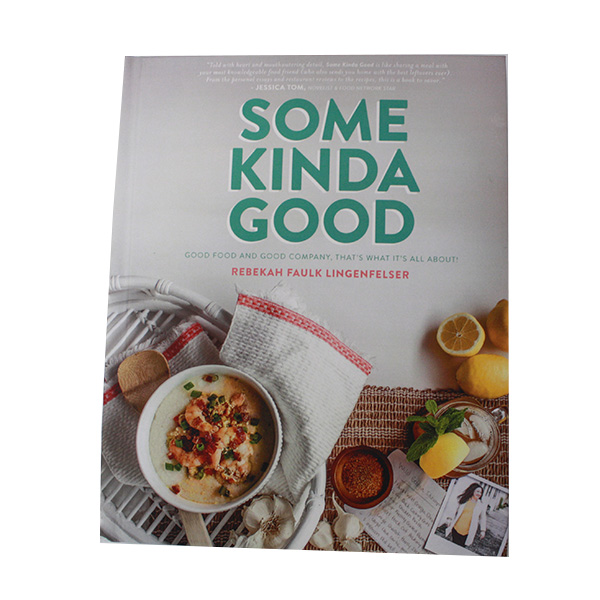 "Image For ""SOME KINDA GOOD"" Cookbook"